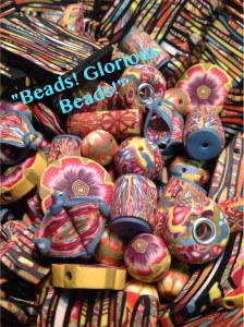 Beads!  Glorious Beads!